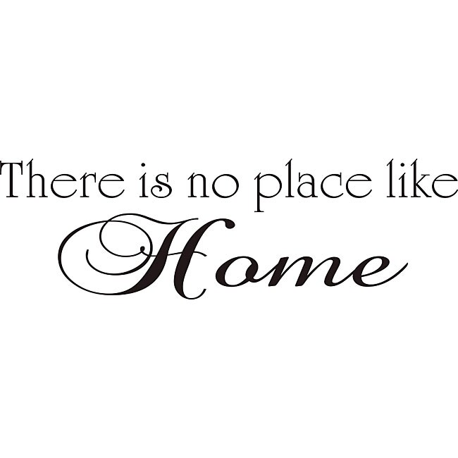 no place like home quotes quotesgram. Black Bedroom Furniture Sets. Home Design Ideas