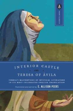 Saint teresa of avila for every day reflections from the - Saint teresa of avila interior castle ...