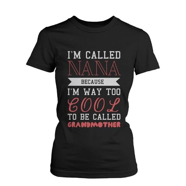 Cool To Be Called Grandmother Funny T-shirt Nana Tee X-Mas Gift for Grandma