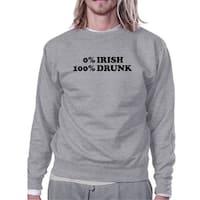 0% Irish 100% Drunk Grey Unisex Sweatshirt Humorous Design Pullover