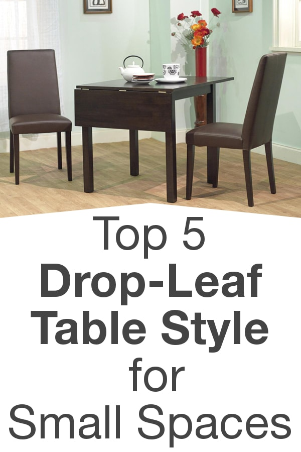 Top 5 Drop Leaf Table Styles For Small Spaces Overstock Com